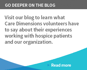 Learn about hospice volunteering on our blog